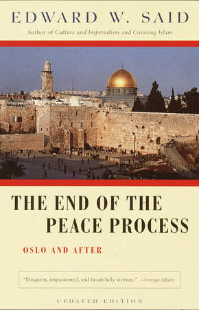 The End of the Peace Process by Edward W. Said