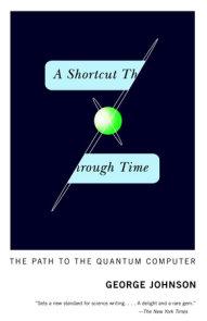 A Shortcut Through Time