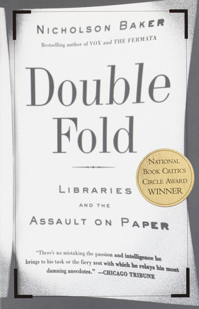 Double Fold by Nicholson Baker