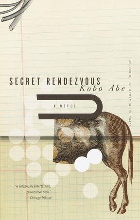 Secret Rendezvous by Kobo Abe