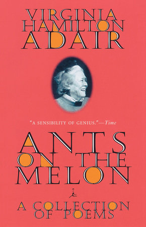 Ants on the Melon by Virginia Adair
