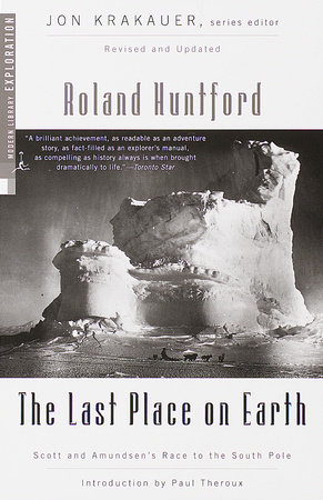 The Last Place on Earth by Roland Huntford