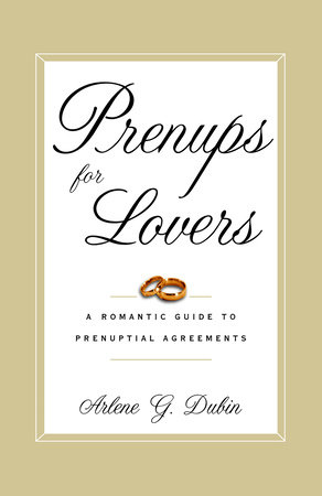 Prenups for Lovers by Arlene Dubin