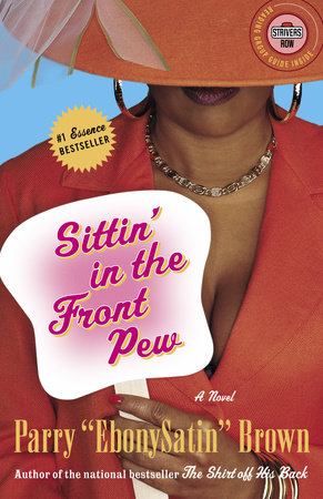 Sittin' in the Front Pew by Parry EbonySatin Brown
