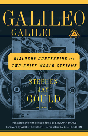 Dialogue Concerning the Two Chief World Systems by Galileo