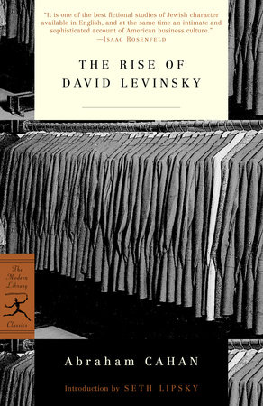 The Rise of David Levinsky by Abraham Cahan