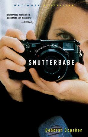 Shutterbabe by Deborah Copaken Kogan