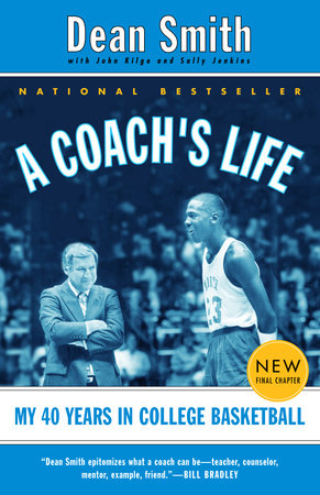 A Coach's Life by Dean Smith, John Kilgo and Sally Jenkins