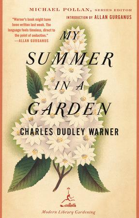 My Summer in a Garden by Charles Dudley Warner