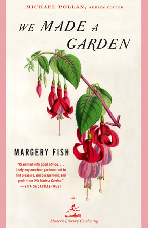 We Made a Garden by Fish Margery