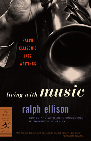 Living with Music by Ralph Ellison