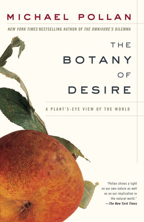 The Botany of Desire by Michael Pollan