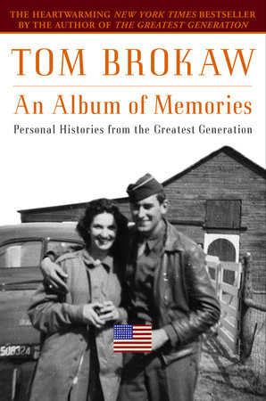 An Album of Memories by Tom Brokaw