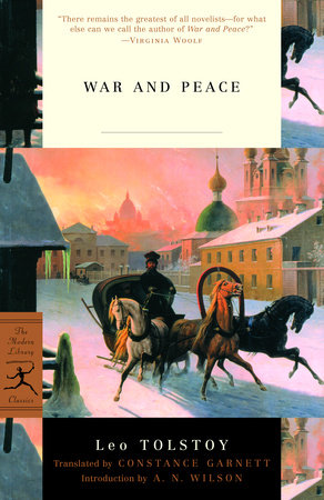WAR & PEACE by Leo Tolstoy