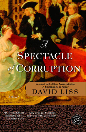 A Spectacle of Corruption by David Liss