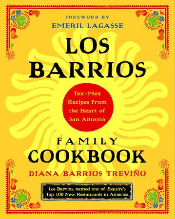 Los Barrios Family Cookbook by Diana Barrios Trevino