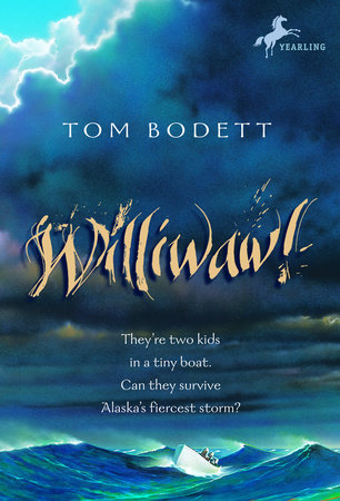 Williwaw! by Tom Bodett