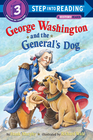 George Washington and the General's Dog by Frank Murphy