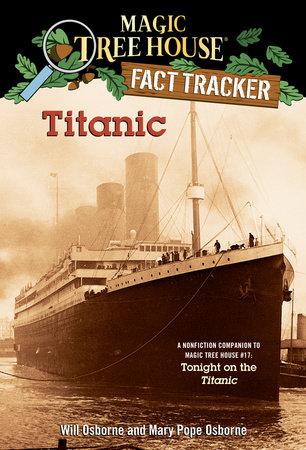 Titanic by Mary Pope Osborne and Will Osborne