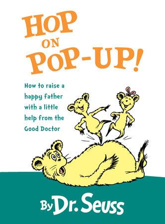 Hop on Pop-Up by Dr. Seuss