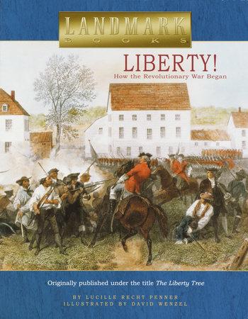 Liberty! by Lucille Recht Penner