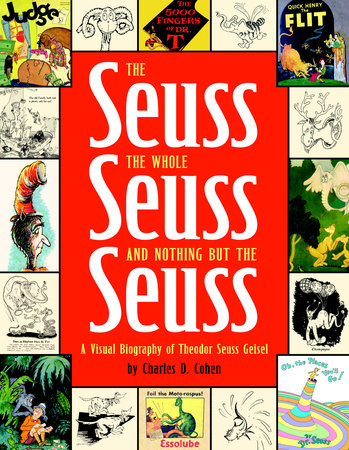 The Seuss, the Whole Seuss and Nothing But the Seuss by Charles Cohen