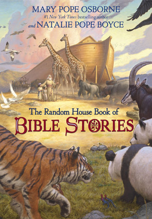 The Random House Book of Bible Stories by Mary Pope Osborne and Natalie Pope Boyce