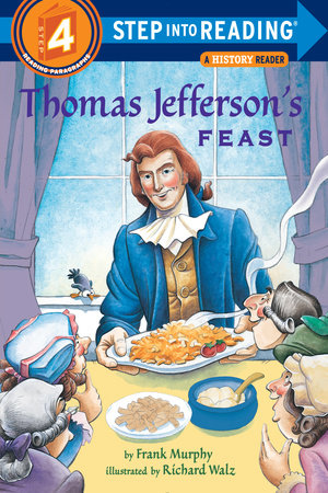 Thomas Jefferson's Feast by Frank Murphy