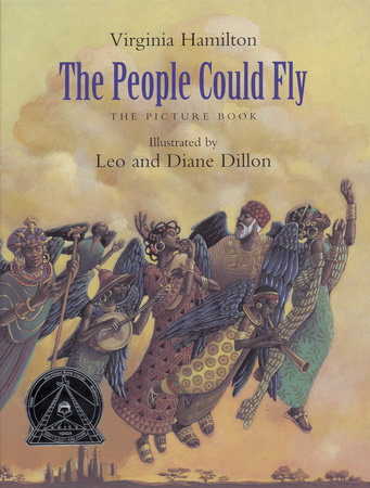 The People Could Fly: The Picture Book by Virginia Hamilton