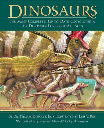 Dinosaurs by Dr. Thomas R. Holtz, Jr.
