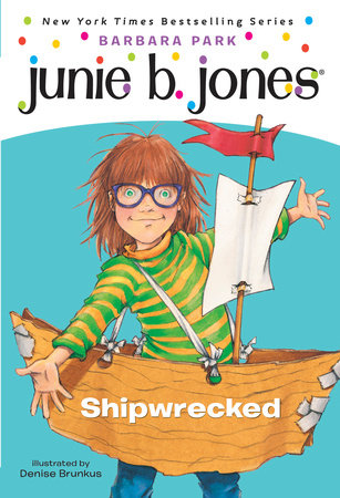 Junie B. Jones #23: Shipwrecked by Barbara Park