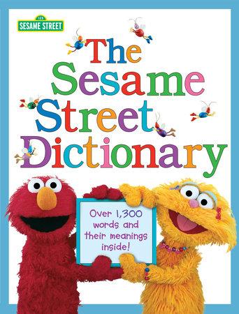 The Sesame Street Dictionary (Sesame Street) by Linda Hayward