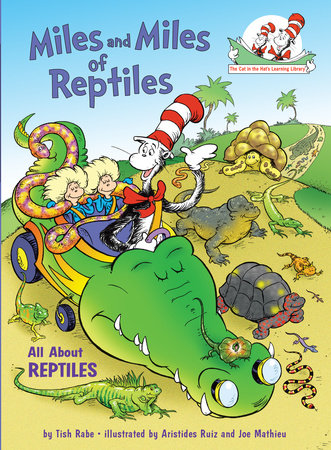 Miles and Miles of Reptiles by Tish Rabe