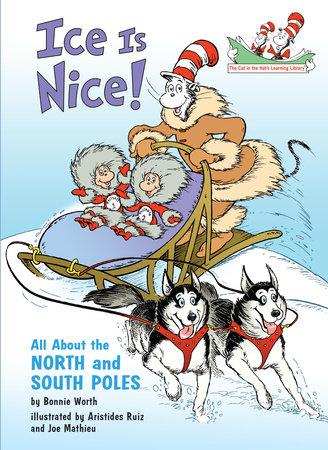 Ice Is Nice! by Bonnie Worth