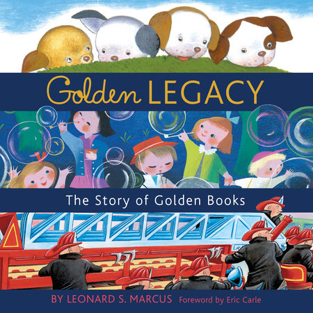 Golden Legacy by Leonard Marcus