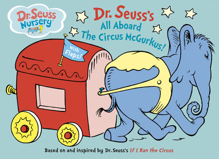 All Aboard The Circus Mcgurkus By Dr Seuss