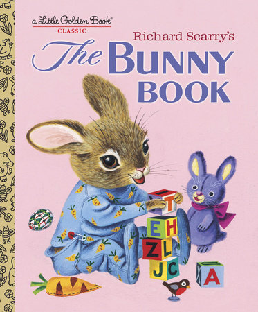 Richard Scarry's The Bunny Book by Patsy Scarry