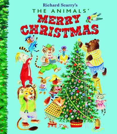The Animals\' Merry Christmas by Kathryn Jackson | PenguinRandomHouse ...