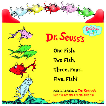 One Fish, Two Fish, Three, Four, Five Fish by Dr. Seuss