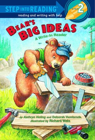Bear's Big Ideas by Kathryn Heling and Deborah Hembrook