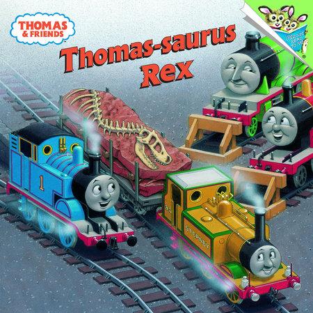 Thomas-saurus Rex (Thomas & Friends) by Rev. W. Awdry