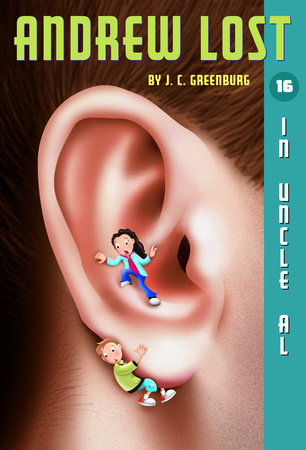 Andrew Lost #16: In Uncle Al by J. C. Greenburg
