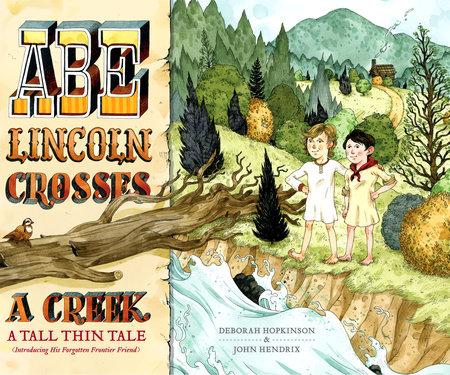 Abe Lincoln Crosses a Creek