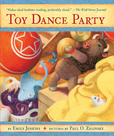 Toy Dance Party by Emily Jenkins