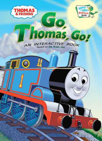 Thomas and Friends: Go, Thomas Go! (Thomas & Friends) by Rev. W. Awdry