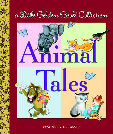 Little Golden Book Collection: Animal Tales by Golden Books