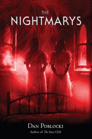The Nightmarys by Dan Poblocki