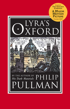 Lyra's Oxford: His Dark Materials by Philip Pullman