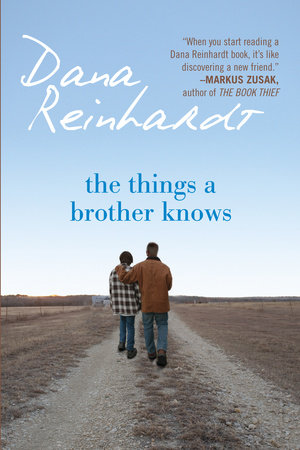 The Things a Brother Knows by Dana Reinhardt