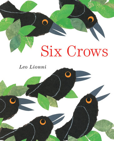 Six Crows by Leo Lionni